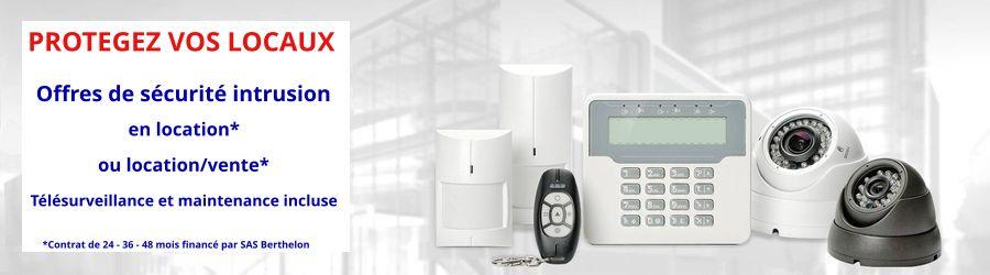 Offres de sécurité intrusion en location ou location vente financée par SAS Berthelon